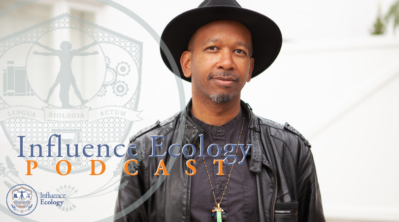 Marcus-Bell-Influence Ecology Podcast.png