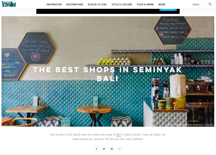 "Conde Nast Traveller ""Best Shops in Seminyak Bali"" 2016   https://www.cntraveller.com/gallery/the-best-shops-in-seminyak-bali"