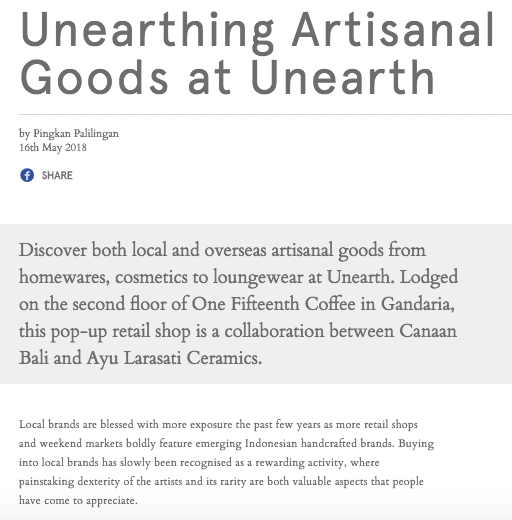 "Manual Jakarta ""Unearthing Artisanal Goods at Unearth"" 2018.   https://manual.co.id/article/unearth-by-canaan-ayu-larasat-one-fifteenthi/"