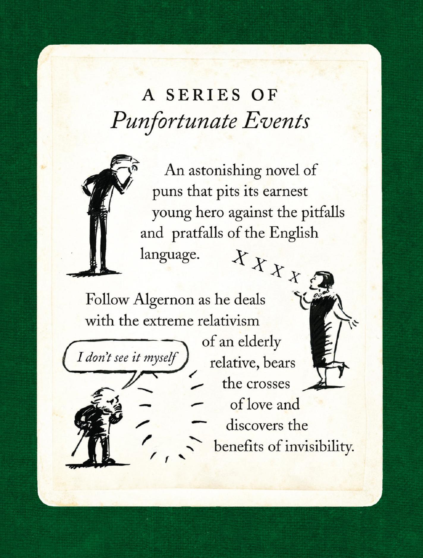 REviews - 'The discerning many will come to this pleasantly racing-green volume for the gimmick of it, and stay for Jones's sheer relentless glee and his charming drawings of the bespectacled Algernon and the rest' TLS.'As a hater of puns, this collection of comic tiny tales and illustrations revelling in smart wordplay should by rights be anathema to me. Instead I find myself laughing out loud page after page at the brio in its unashamedly silly (and simultaneously very clever) humour... Rich with delightful references to high and popular culture, from Shakespeare and Schopenhauer to the Rolling Stones. It is, I am loath to admit, a complete joy' Big Issue.'This is quite brilliant' Cotswold Life.