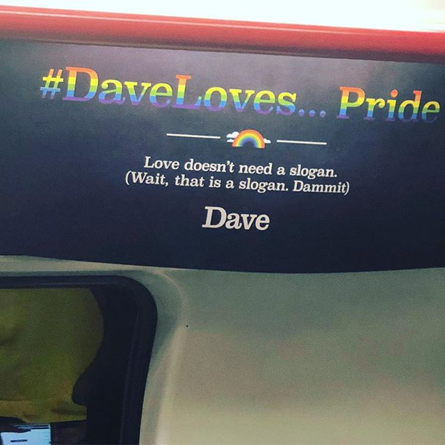 If the Dave network really loves Pride, shouldn't it only refer to itself as 'David' for the week?