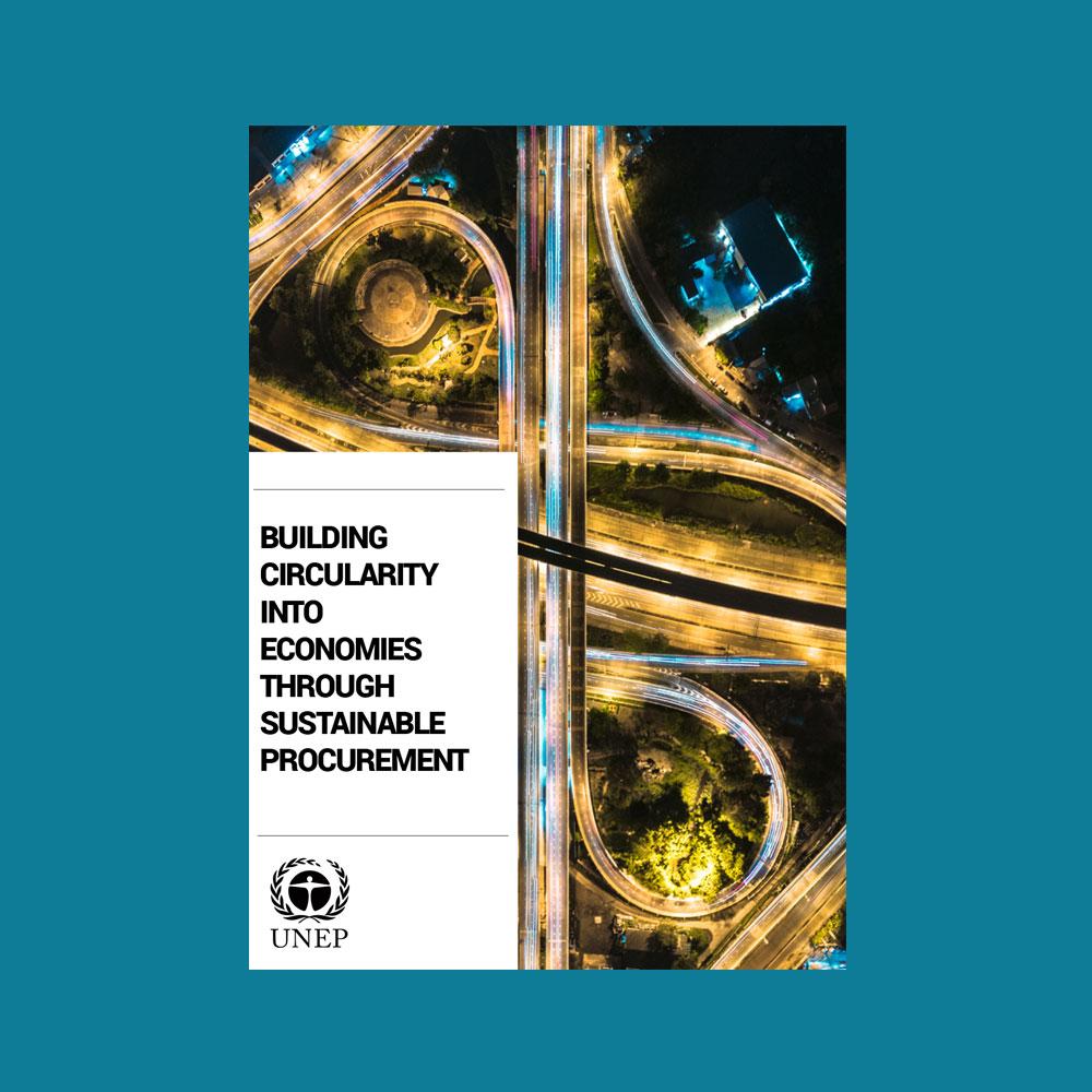 Building Circularity into Economies through Sustainable Procurement -