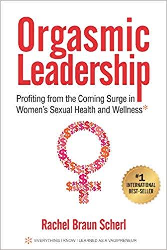 Orgasmic leadership