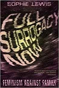 Full surrogacy now