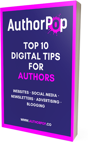 Top 10 Digital Tips for Authors