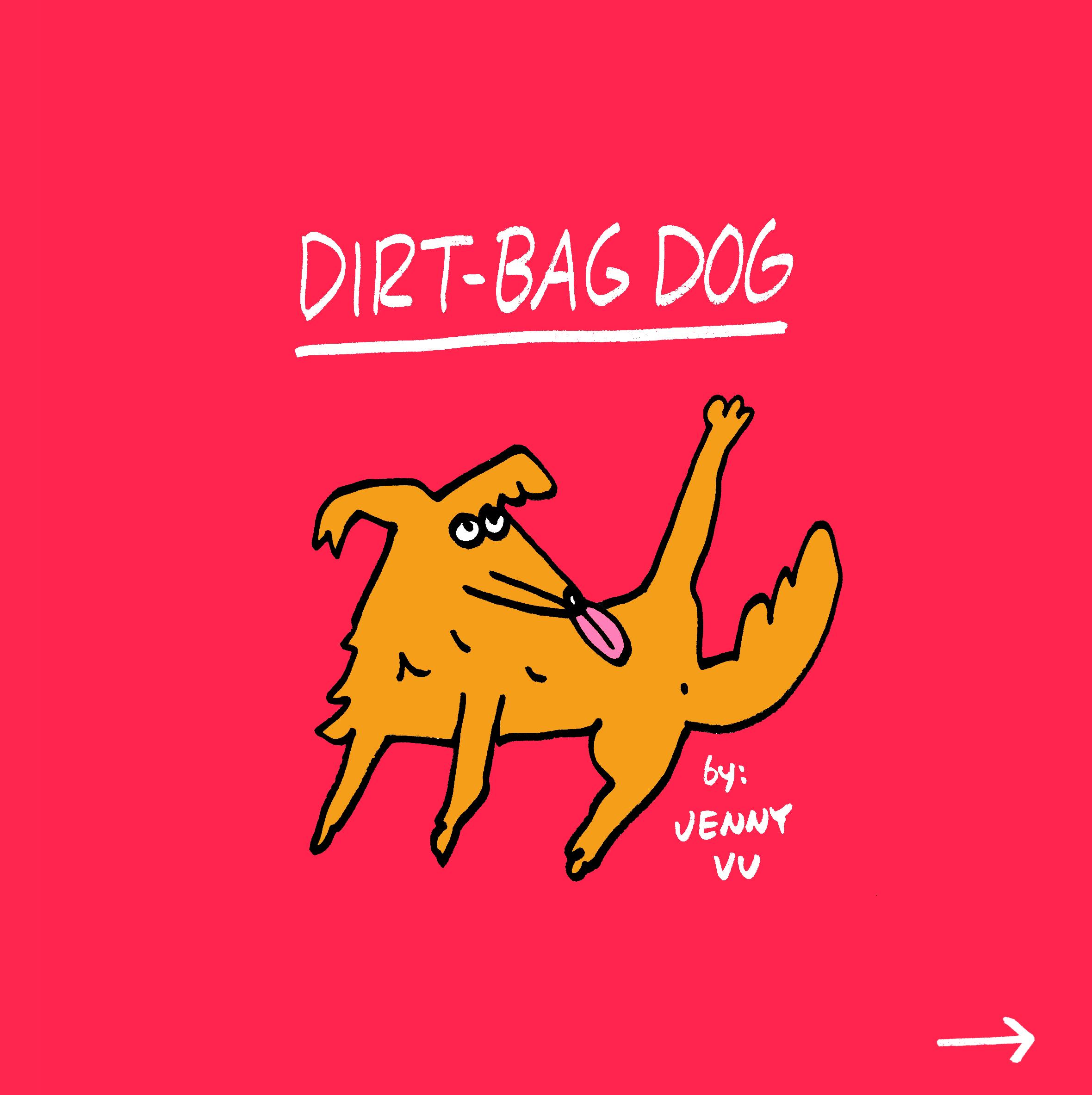 Dirt Bag Dog - Comic Short