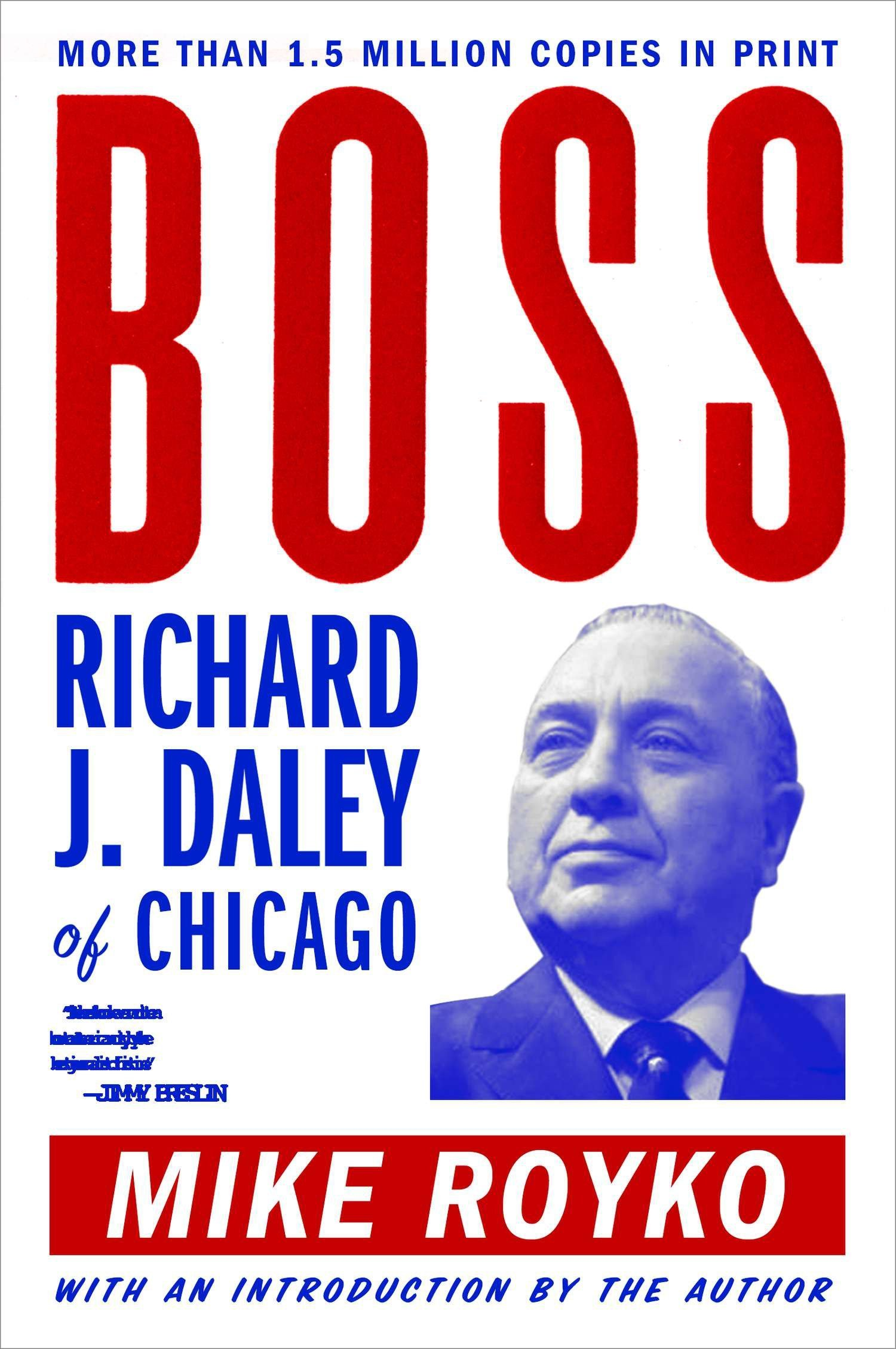 Richard J. Daley of Chicago