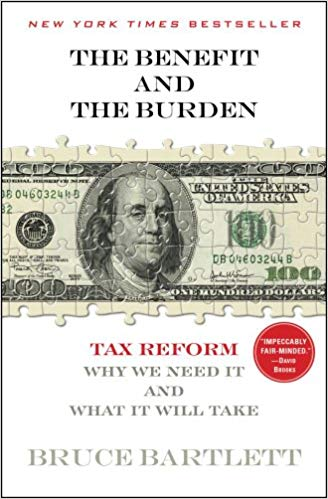 The Benefit and Burden: Tax Reform - Why We Need It And What It Will Take
