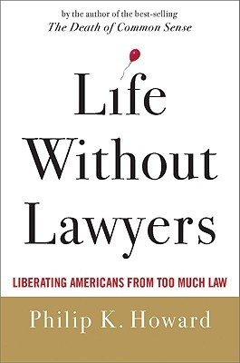 Life Without Lawyers: Restoring Responsibility in America