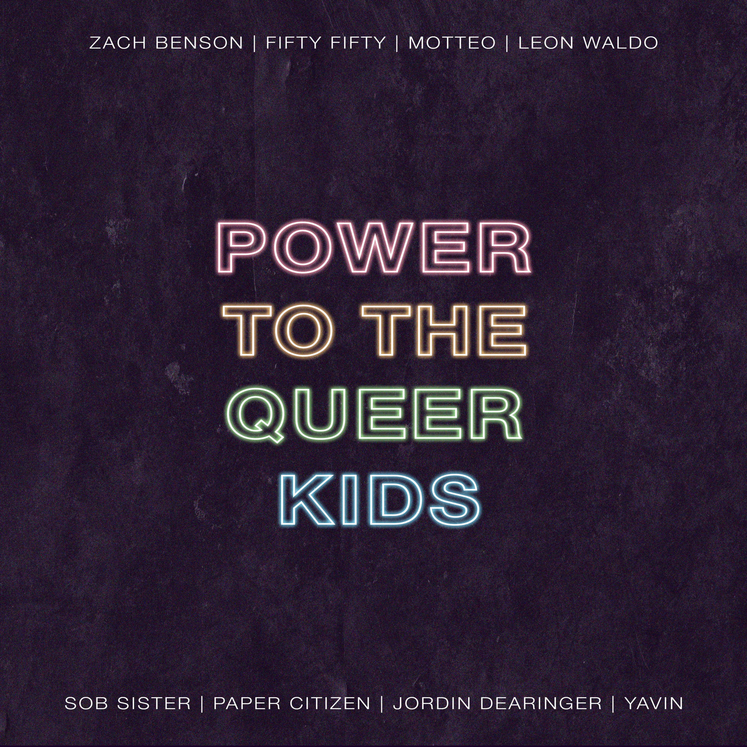 Power to the Queer Kids (May 2019)