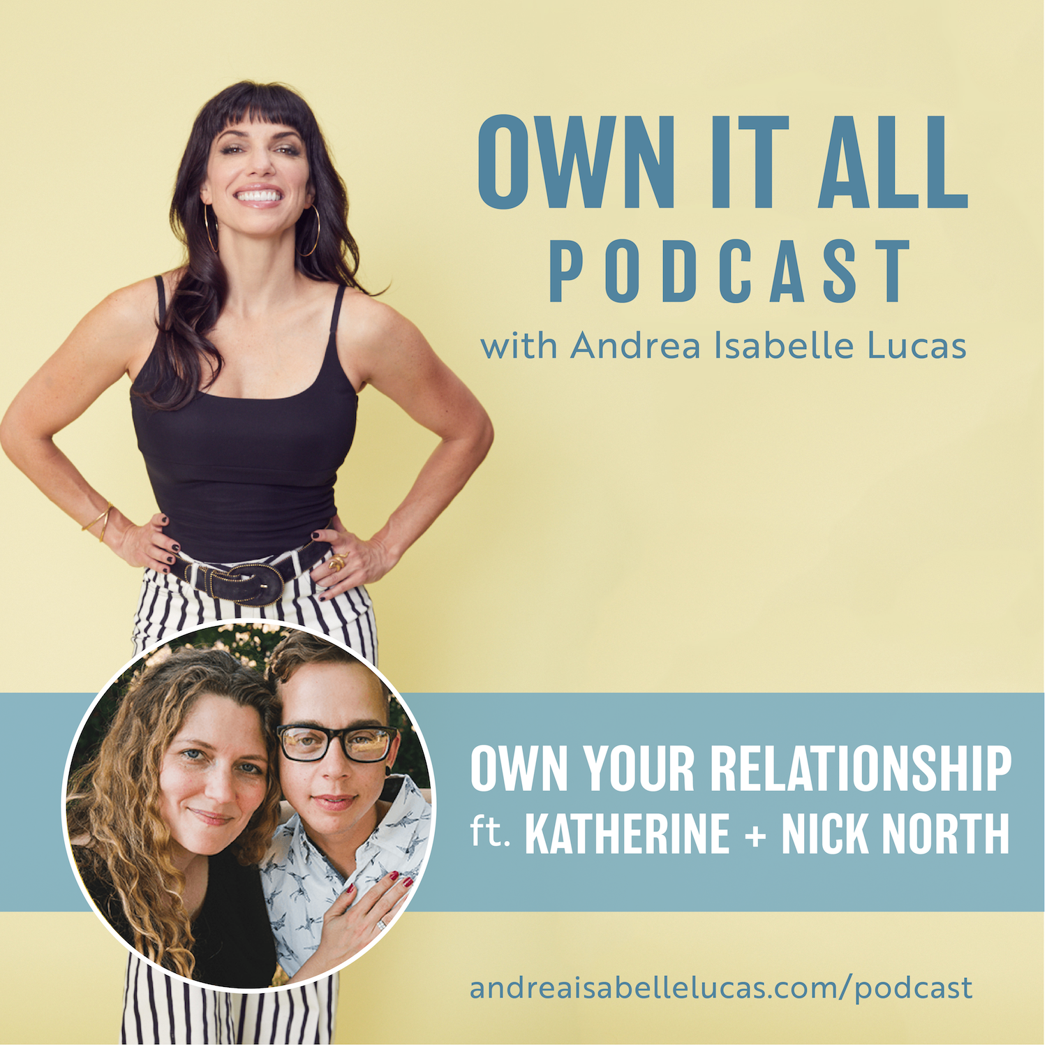 OWN IT ALL - OWN YOUR RELATIONSHIP