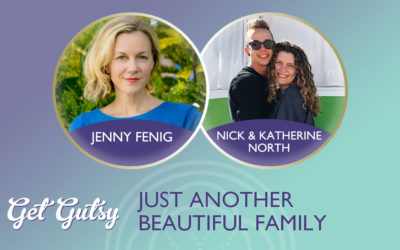GET GUTSY - JUST ANOTHER BEAUTIFUL FAMILY