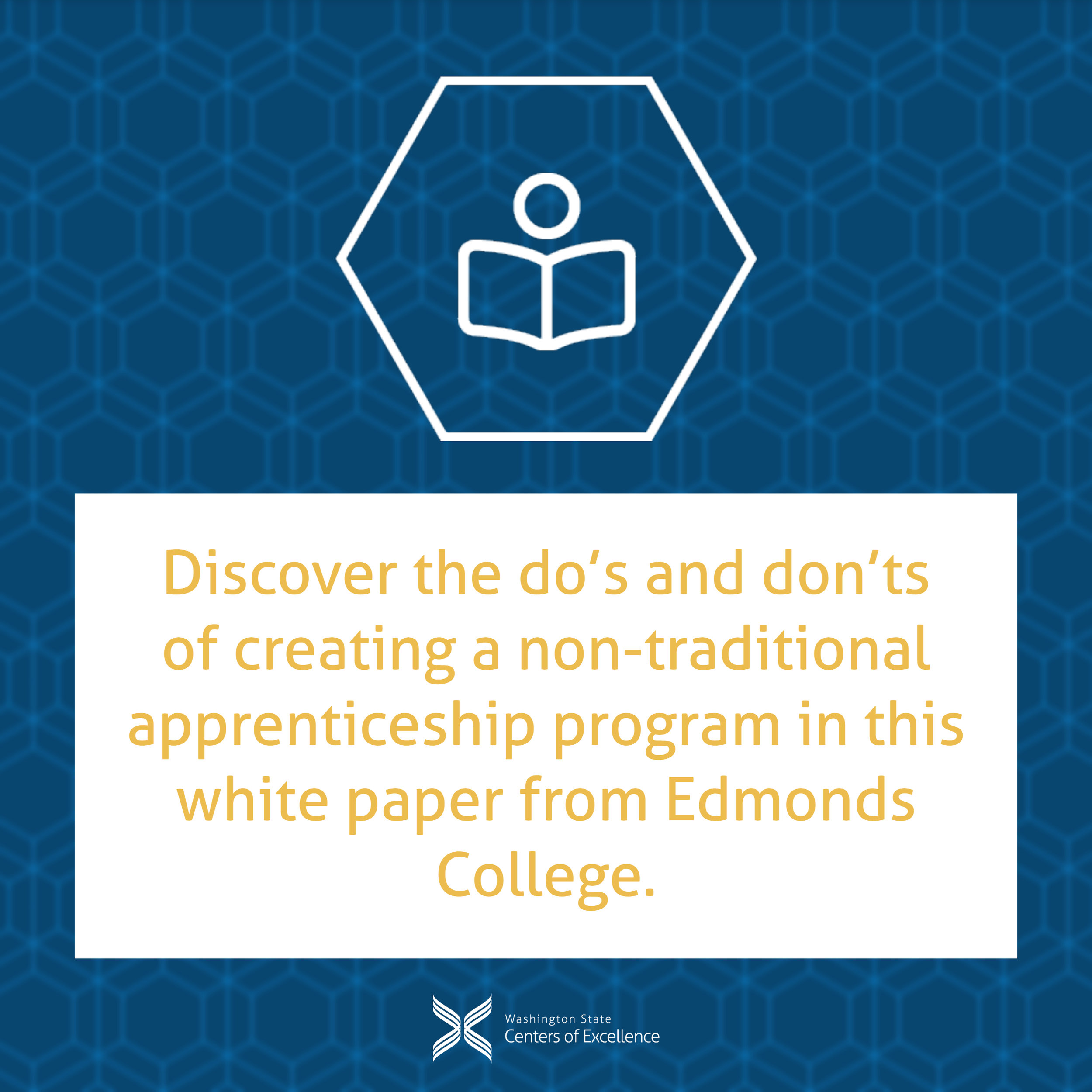 Discover the do's and don'ts of creating a non-traditional apprenticeship program in this white paper from Edmonds College.