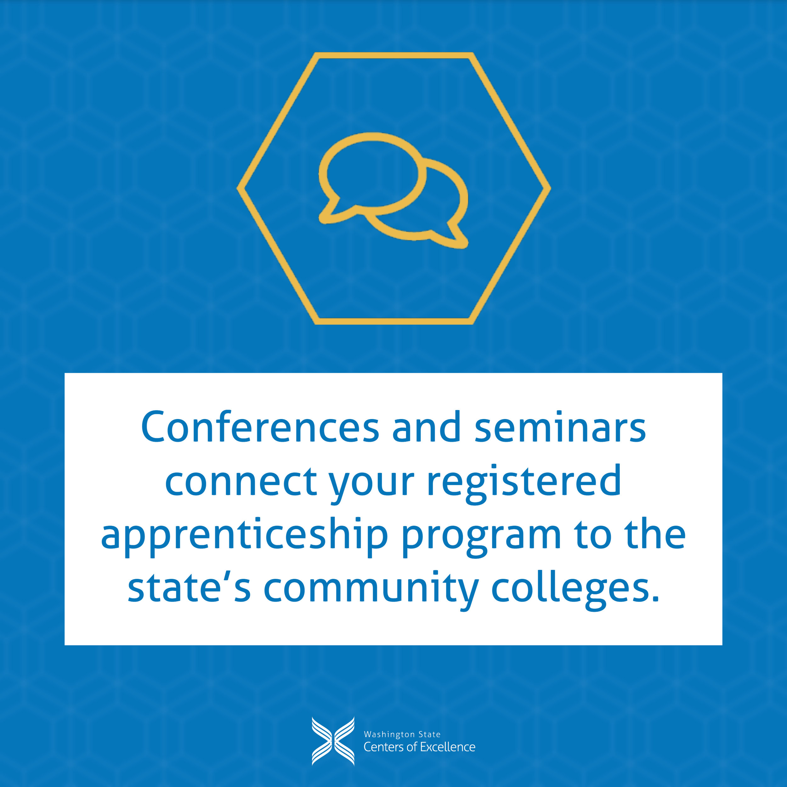 Conferences and seminars connect your registered apprenticeship program to the state's community colleges.
