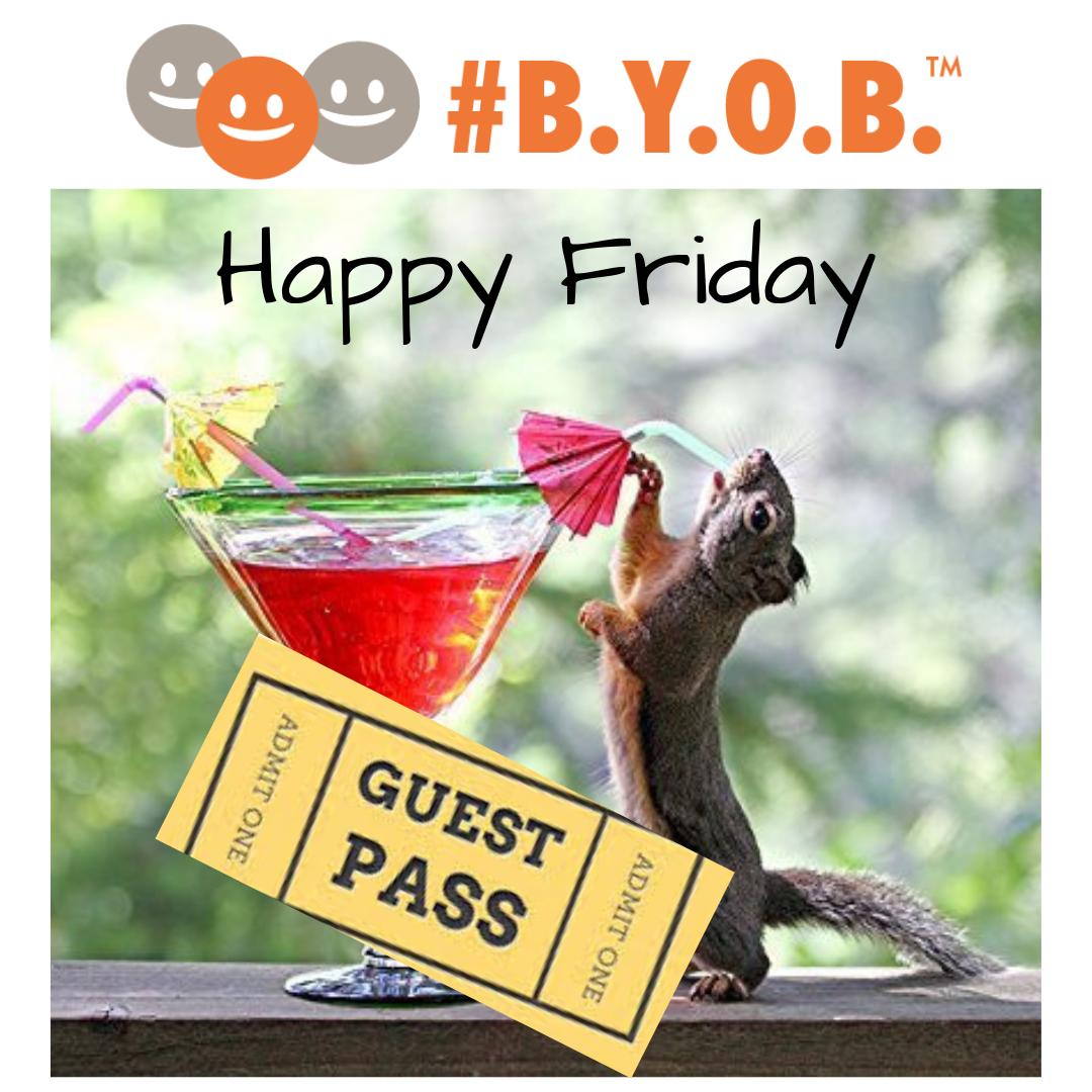B.Y.O.B Friday Night Drinks Pass -
