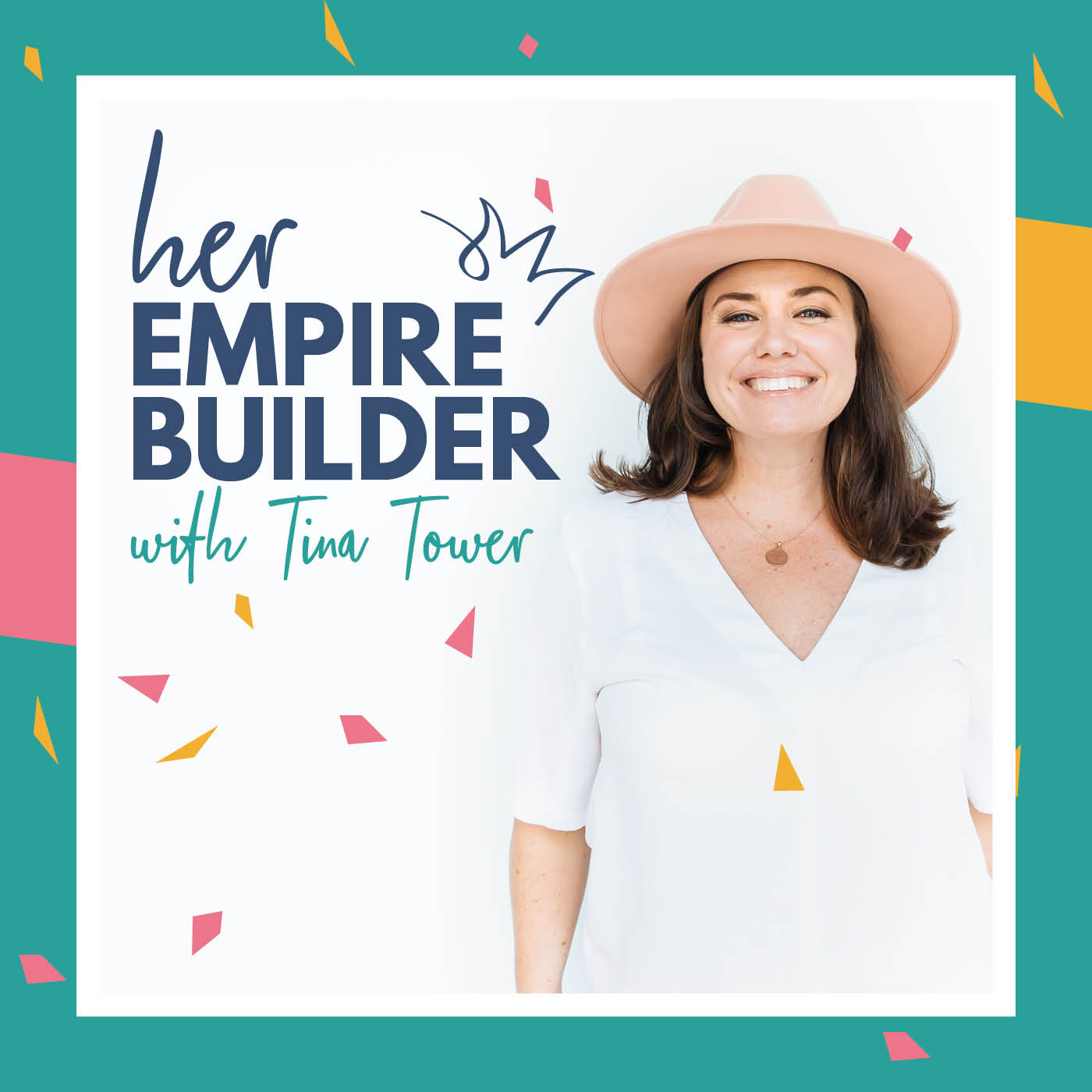 Her Empire Builder Podcast Tina Tower