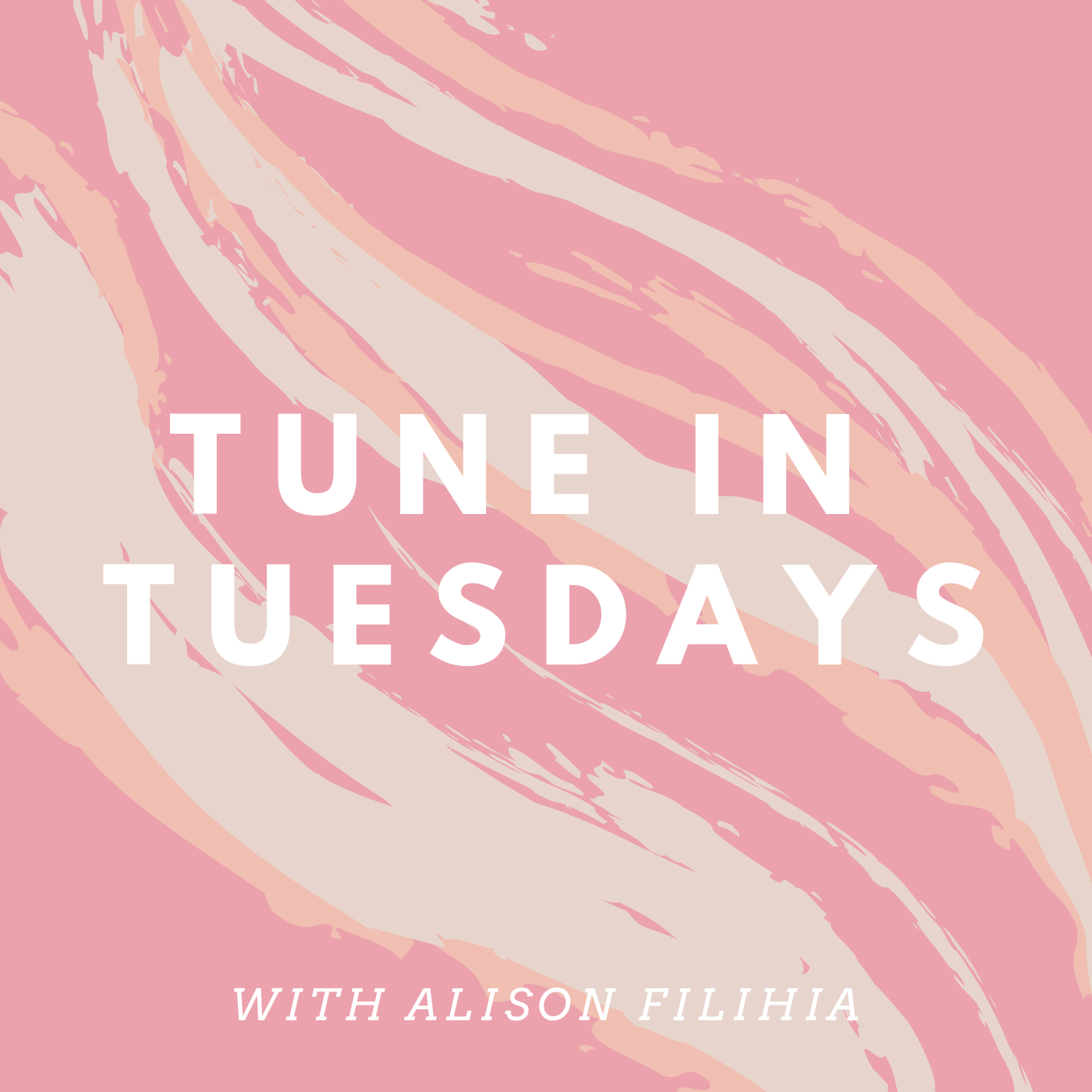 TUNE IN TUESDAYS.png