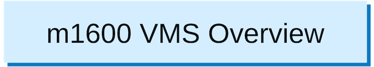 1 m1600 VMS Overview.png