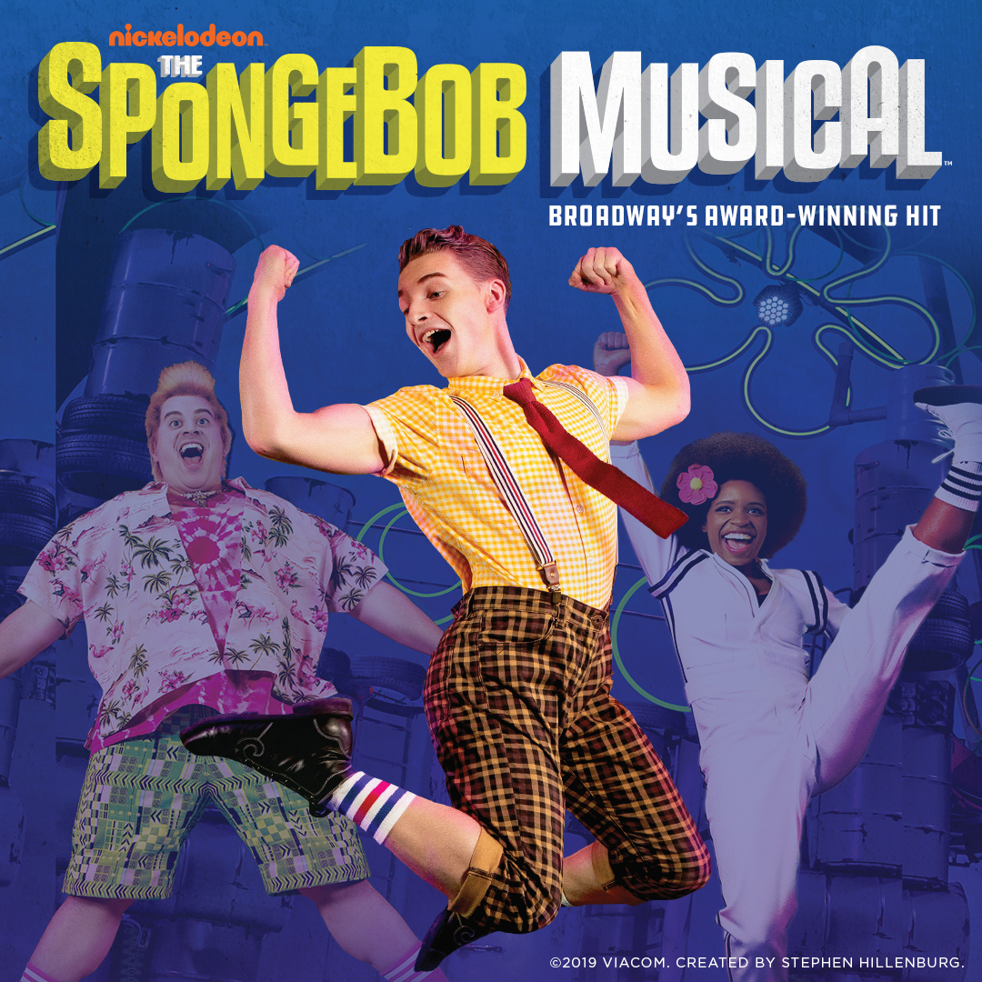 THE SPONGEBOB MUSICAL - DEC 17-22, 2019MERIDIAN HALLPRESS RELEASEHI-RES PHOTOSLEARN MORE