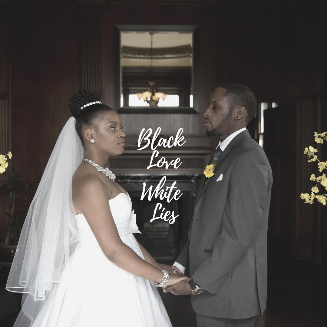 Black Love White Lies.png