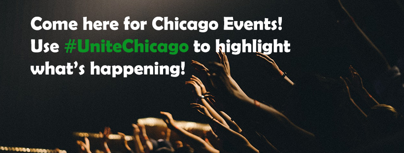 Free list of events in Chicago! - UniteChicago created a group on Facebook where you can share your event or browse the list to find out what's happening in hometown Chicago! LINK