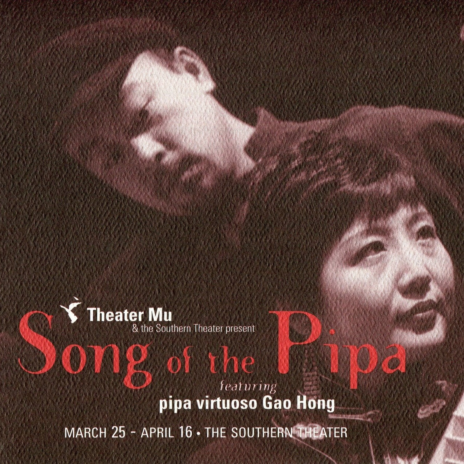 SONG OF THE PIPA - written & directed by R.A. SHIOMIMarch 25 - April 16, 2000