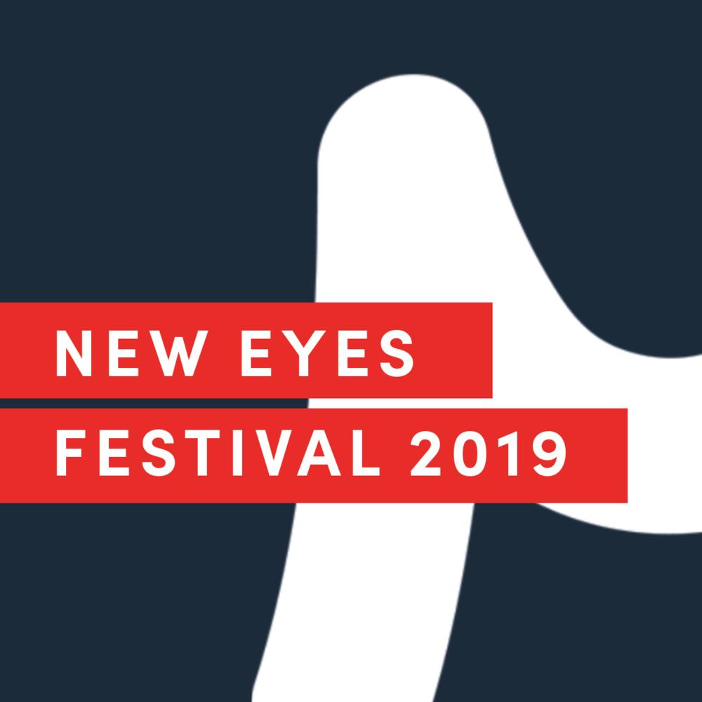 NEW EYES FESTIVAL 2019 - June 21 - 22, 2019