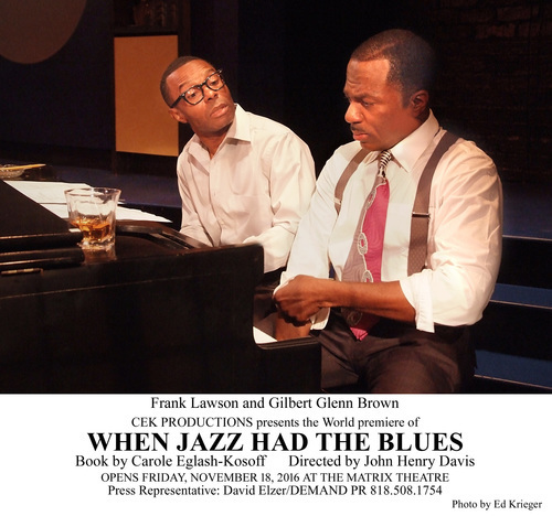 WHEN JAZZ HAD THE BLUES at the Matrix Theatre