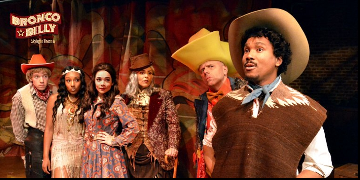 BRONCO BILLY at the Skylight Theatre