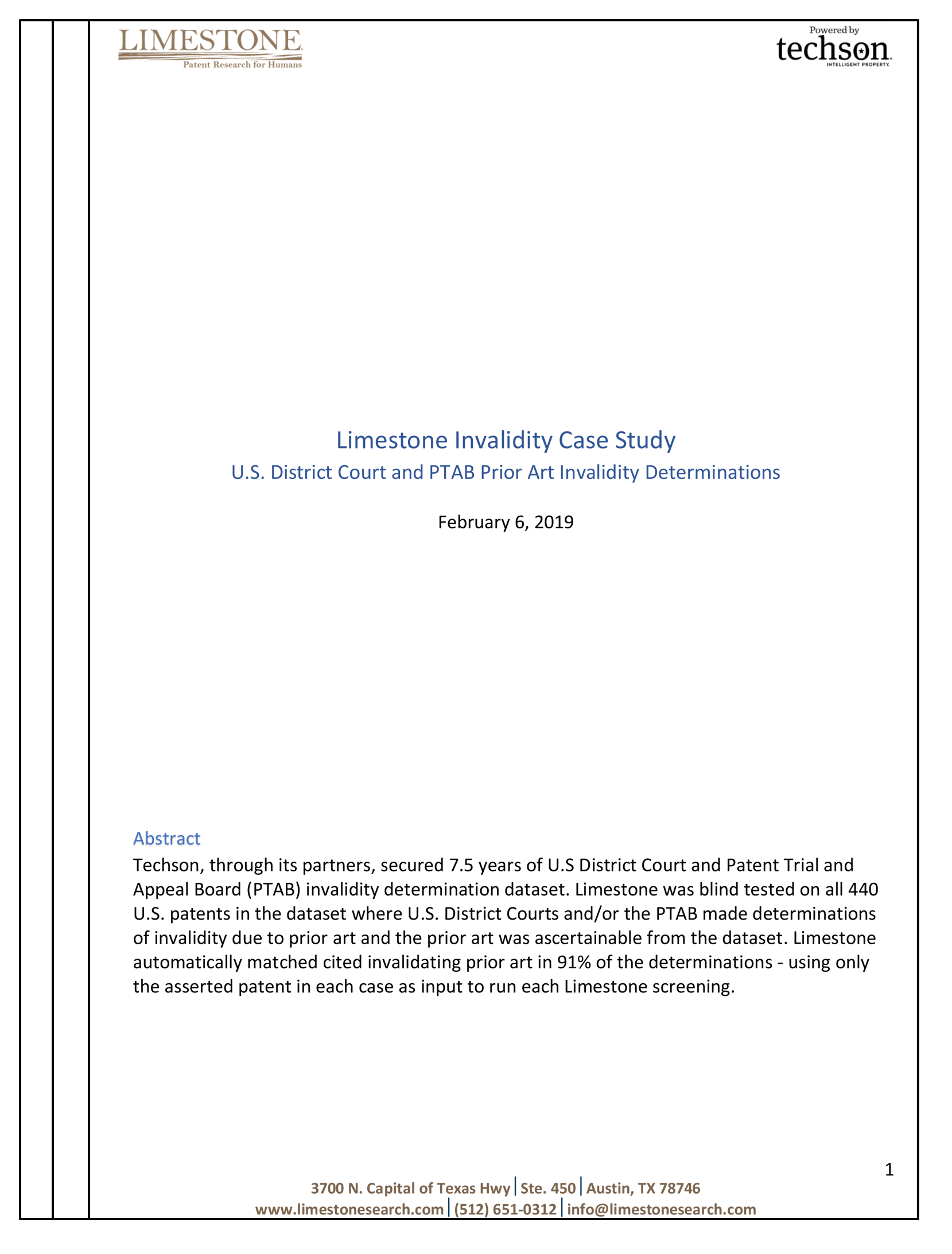 White Paper - We tested Limestone in all technology areas against 7.5 years of District Court and PTAB Invalidity Determinations for Anticipation/Obviousness. Limestone uncovered the cited invalidating prior art references in 91% of the 440 determinations.