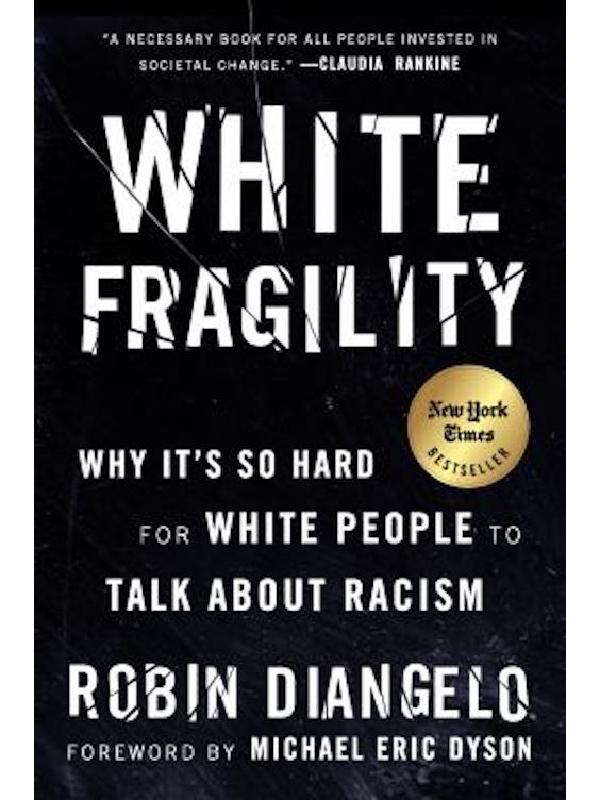 White Fragility, Robin DeAngelo