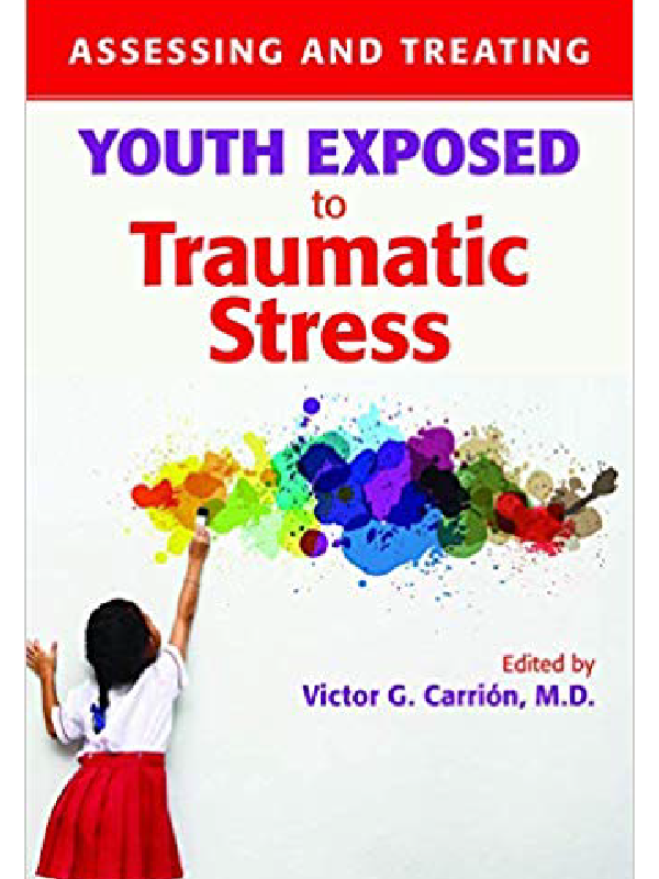 Assessing and Treating Youth Exposed to Traumatic Stress , Editor Victor Carrion, MD (Chapter 8 on HEARTS by Joyce Dorado, PhD and Martha Merchant, PsyD)