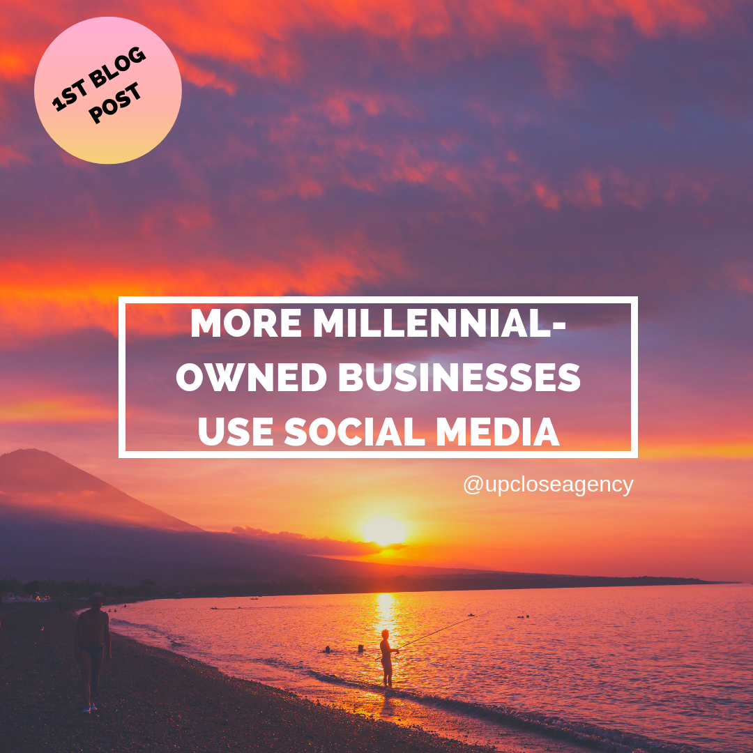 MORE MILLENNIAL-OWNED BUSINESSES USE SOCIAL MEDIA - Orange county, california