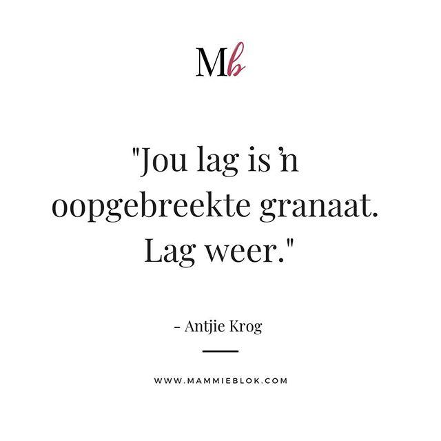 Antjie Krog, sê dit soos dit is! So mooi. Lag weer. . . . #quote #quoteme #true quotestagram  #wordsofwisdom #quoted #quotegram #quotesofig #waarheid #aanhaling #motivation #change  #entrepreneurmom #entrepreneurquotes #momentrepreneur #entrepreneurwomen #capetownblogger #antjiekrog #momblogger #afrikaans #mammieblok