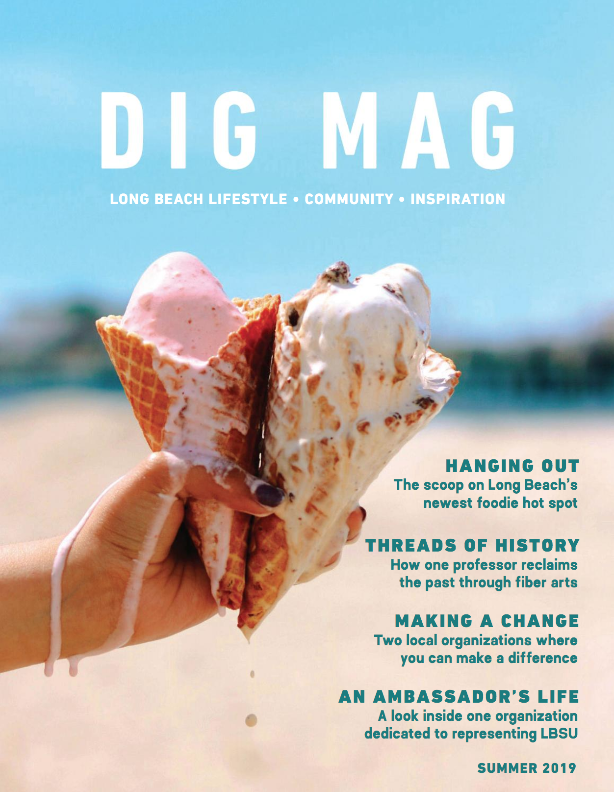 DIG MAG - SUMMER 2019 ISSUE