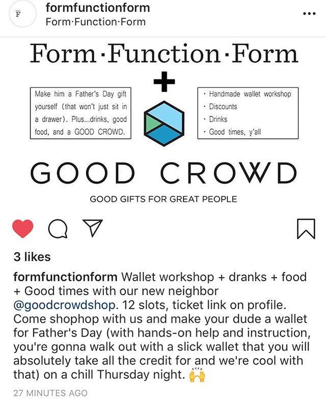 We have the best neighbors. Get tix  for our combined wallet workshop/shopping night with @formfunctionform via link in profile.