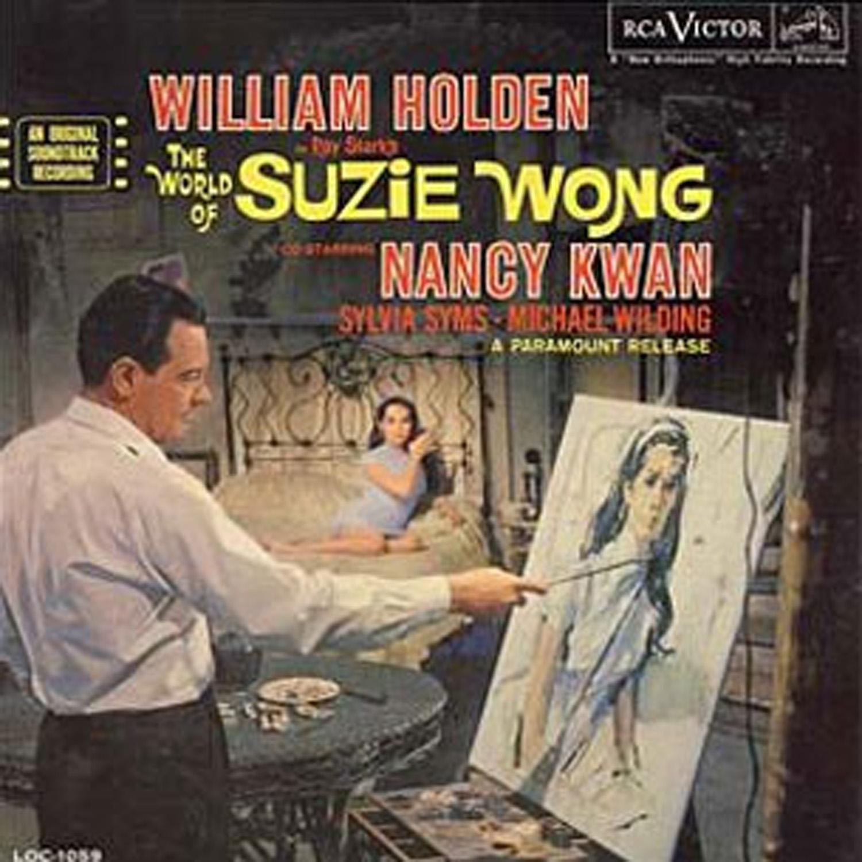 World of Suzi Wong, 1958, music by George Duning
