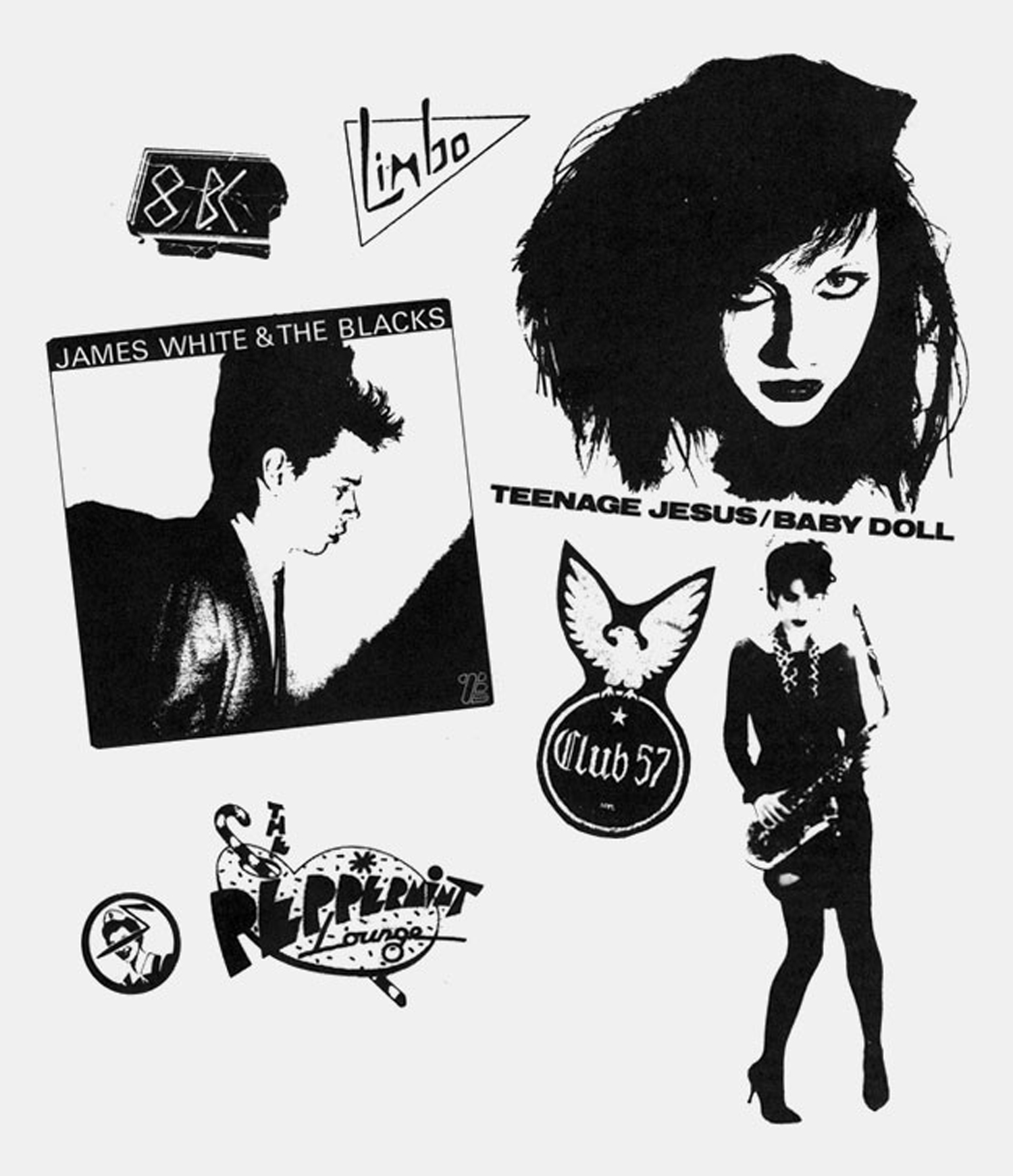 Logos from various New york City nightclubs, past and present; James White and the Blacks record cover, 1978. Cover photo by Jimmy de Sana; Record cover featuring Lydia Lunch of Teenage Jesus. Design by J. Gorton; Lisa Rosen models in design by Edit deAk