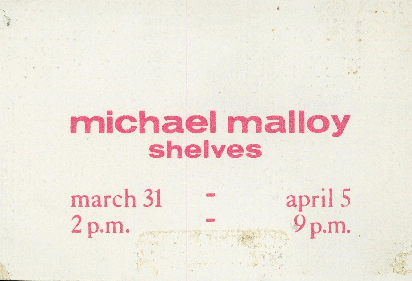 3 Mercer Street, Michael Malloy, Shelves, Folded Card, c. 1974.