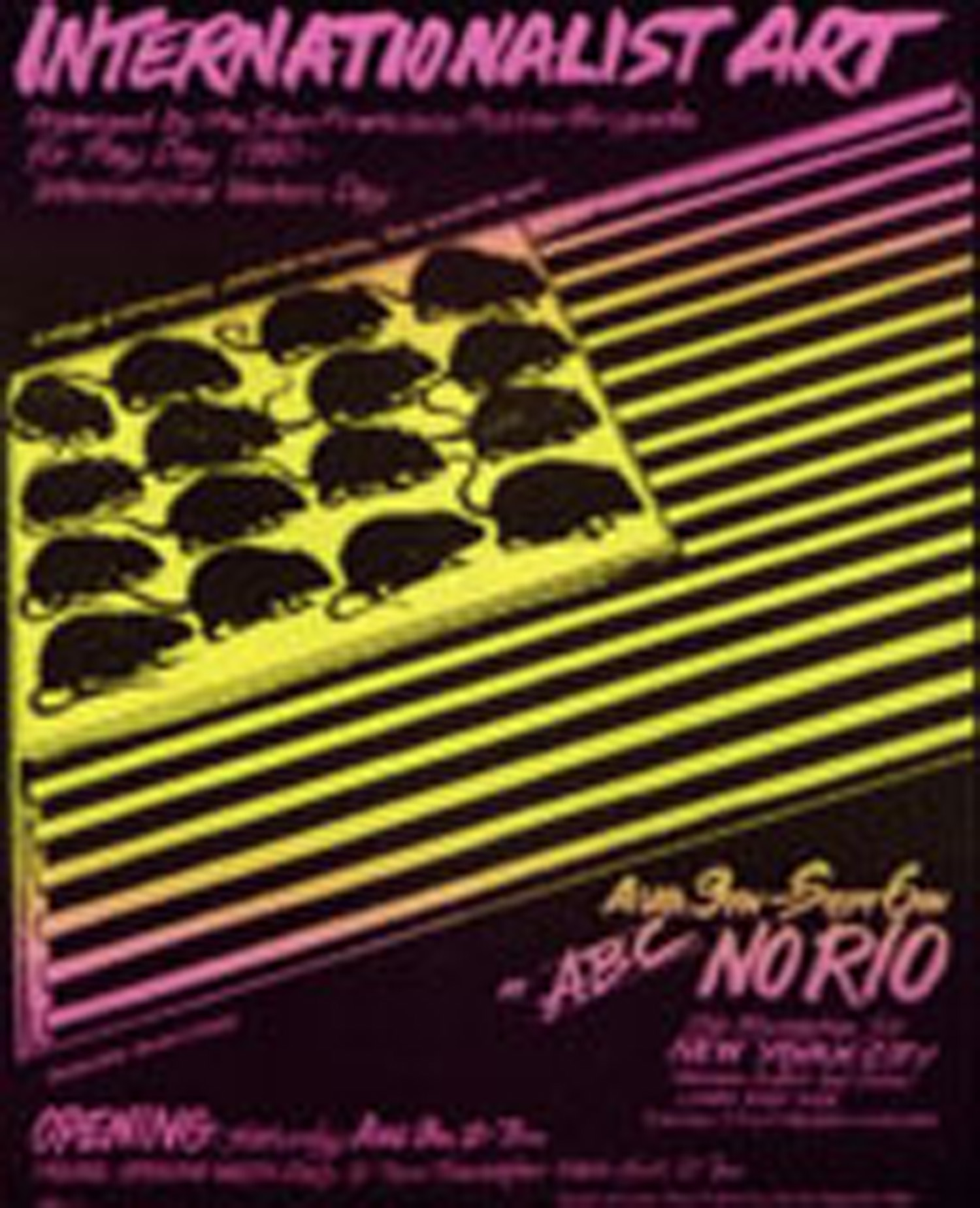 Poster designed by the San Francisco Poster Brigade for the No Rio Show, graphic by Bruno Caruso