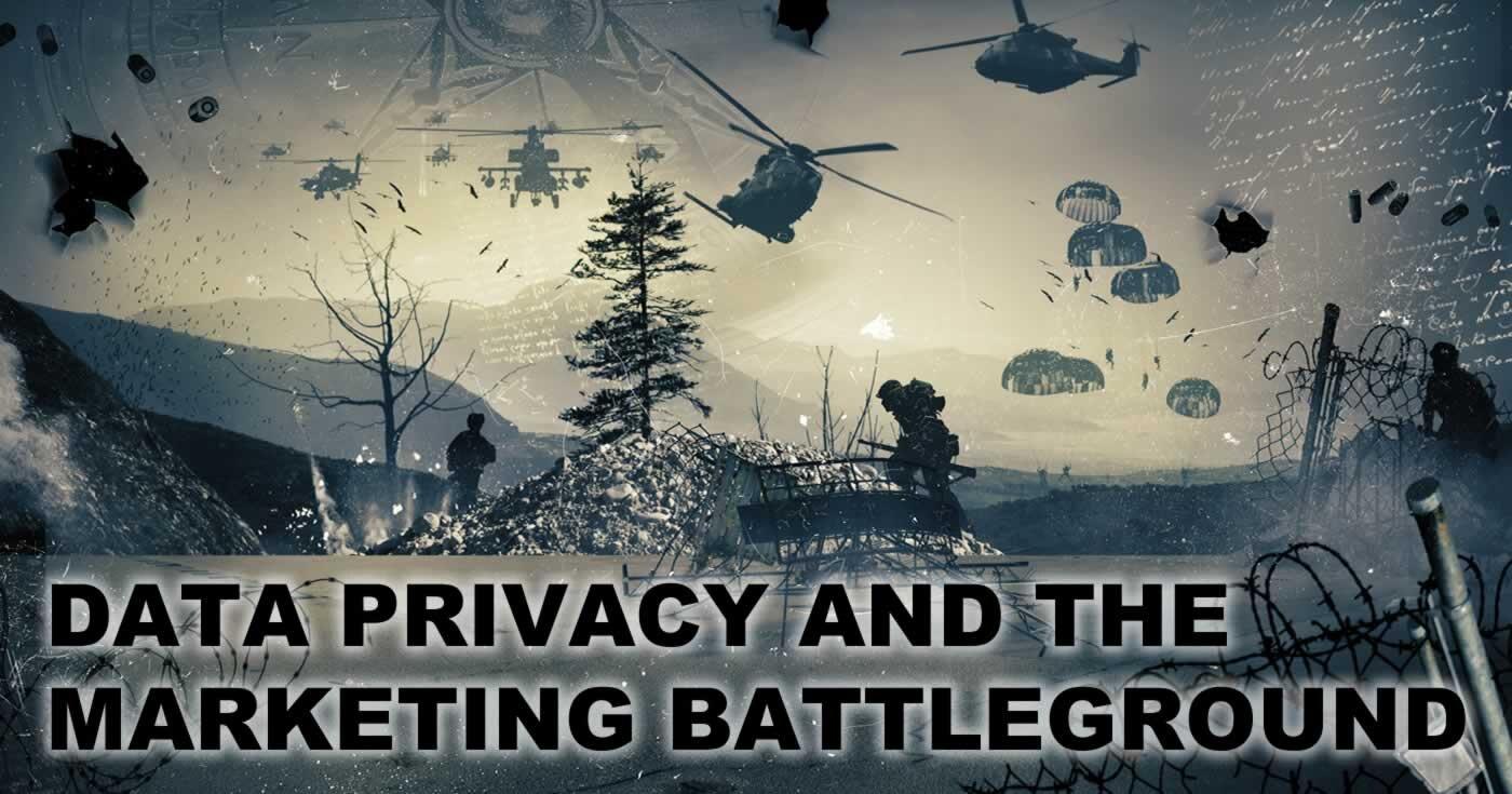Privacy and the marketing battleground.jpg