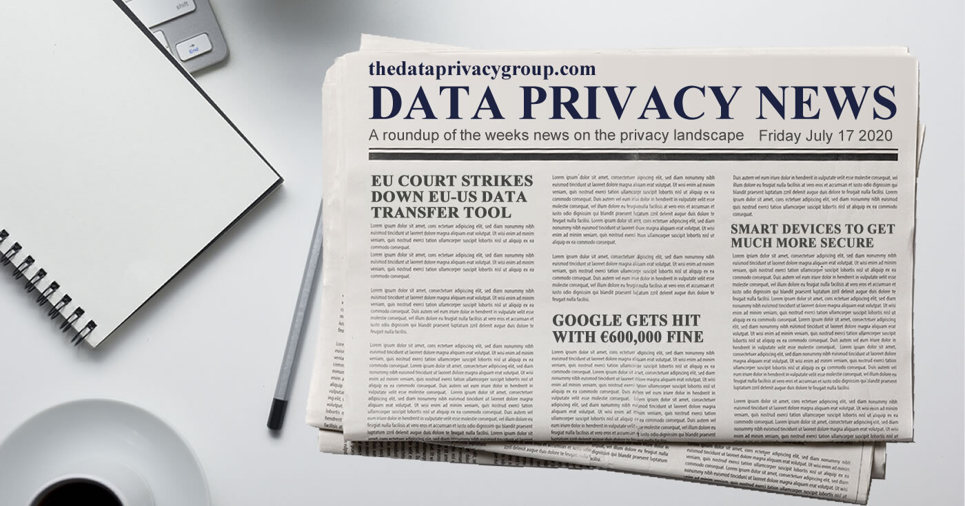 A summary of the past weeks privacy news from The Data Privacy Group.