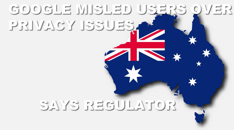 02-Google misled users says Australian regulator.jpg