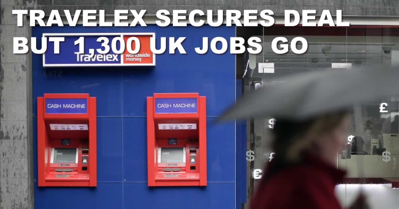 05-Travelex secures deal but 1300 jobs go.jpg