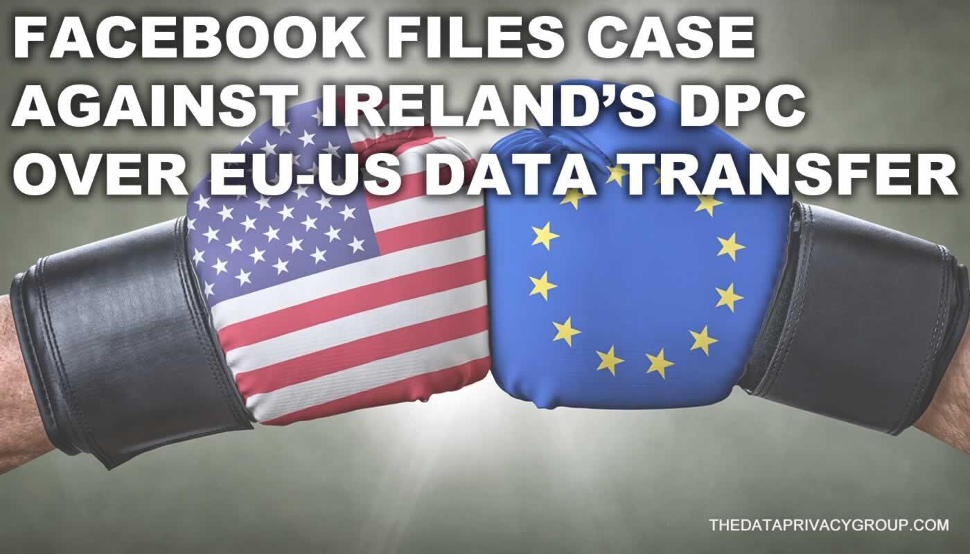 01-Facebook files case against Ireland DPC.jpg