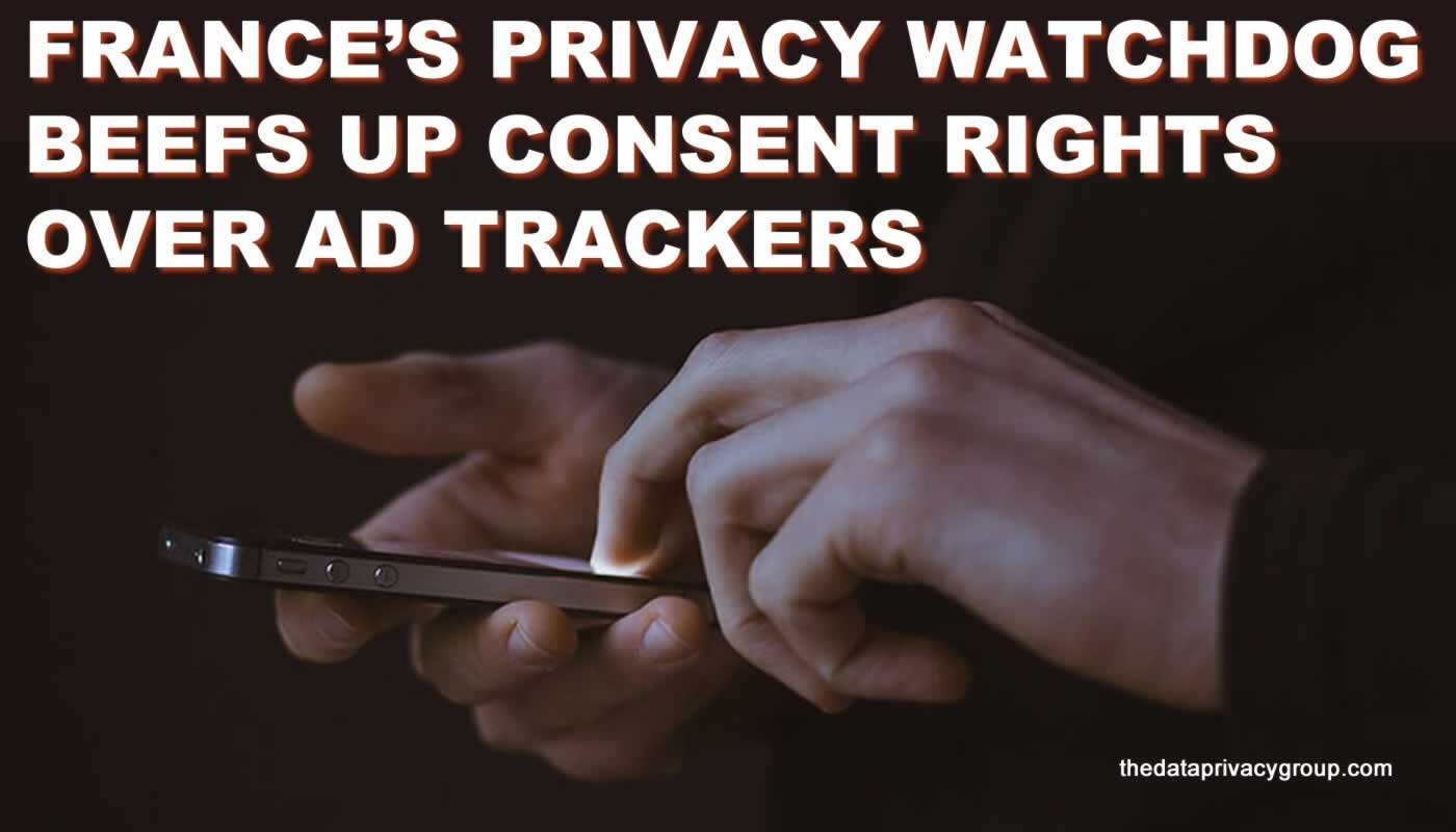 04-French watchdog beefs up consent rights over ad-trackers.jpg