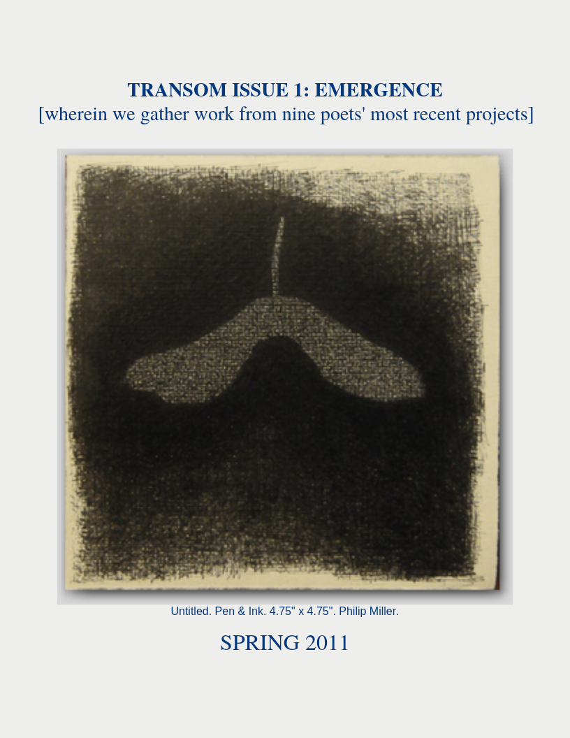 Transom Issue 1_ Emergence wherein we gather work from nine poets' most recent projects.png