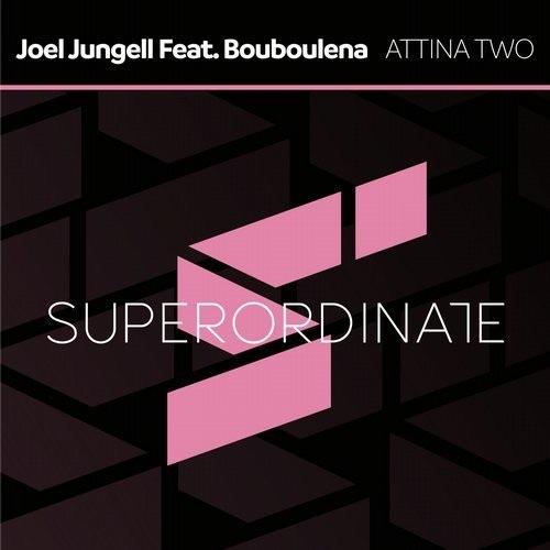 Attina Two Joel Jungell Bouboulena EP