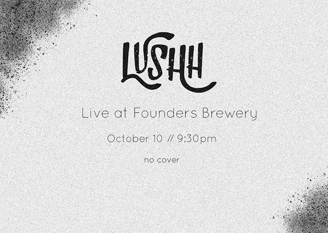 GRAND RAPIDS!!! . . . We're coming 😏 Lushh returns to one of our favorite spots for a jam packed night of fun music. Come drank, come listen, come hang!
