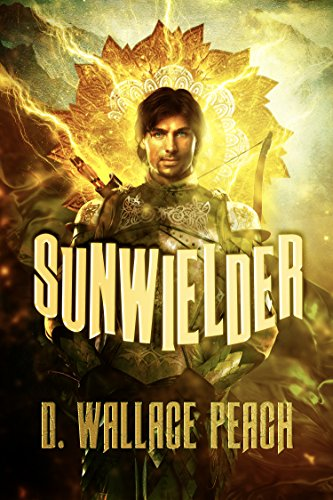 The beautiful cover design for D. Wallace Peach's  Sunwielder
